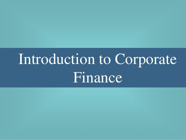 1. introduction to corporate finance