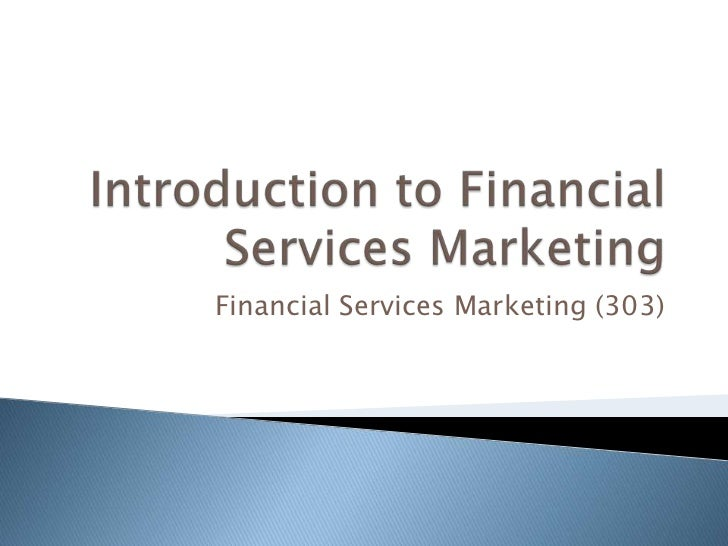 Financial Services Marketing (303)