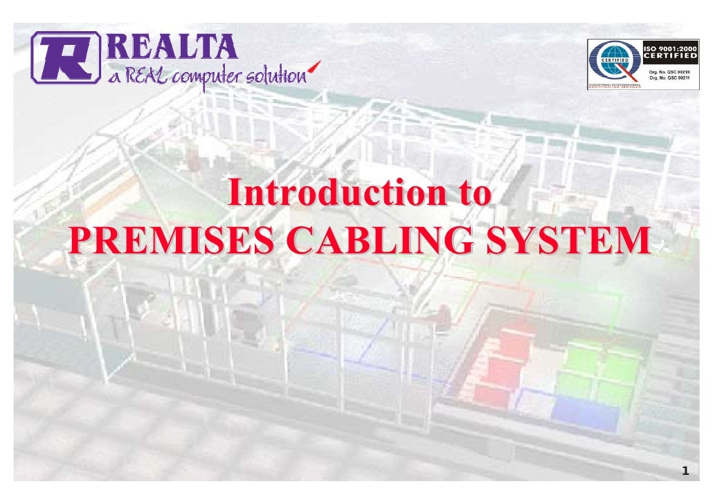 Introduction to PREMISES CABLING SYSTEM                               1