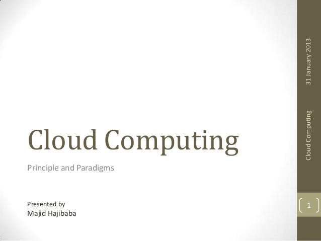 cloud computing, Principle and Paradigms: 1 introdution