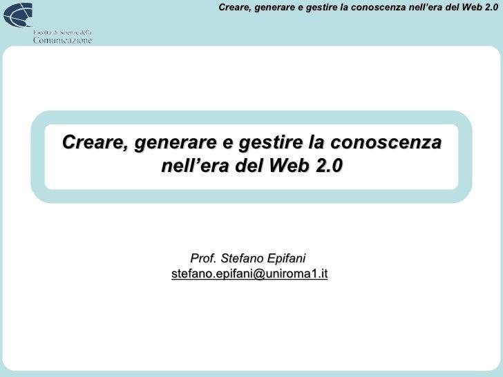 Creare, generare e gestire la conoscenza nell'era del Web 2.0