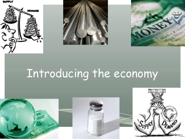 1   intro to economy and supply and demand