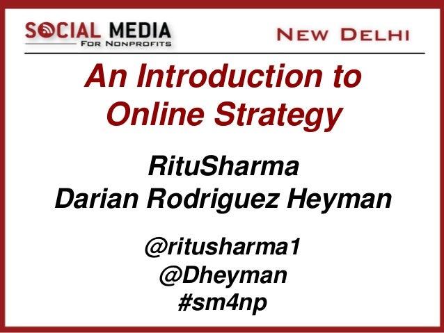 Ritu Sharma & Darian Heyman - An Introduction to Online Strategy