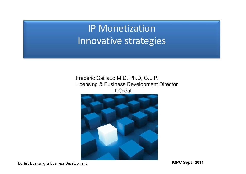 IPMonetization                                    IP Monetization                                  Innovative strategies ...