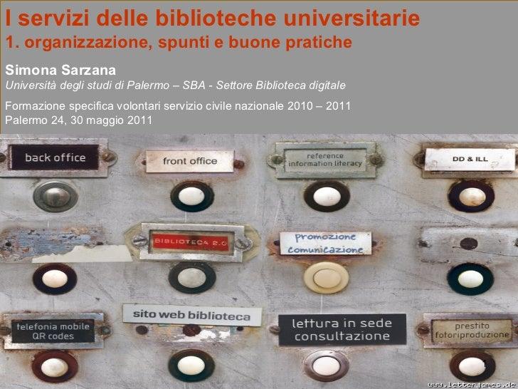 1.i servizi delle biblioteche universitarie   scn  unipa_2011_primaparte