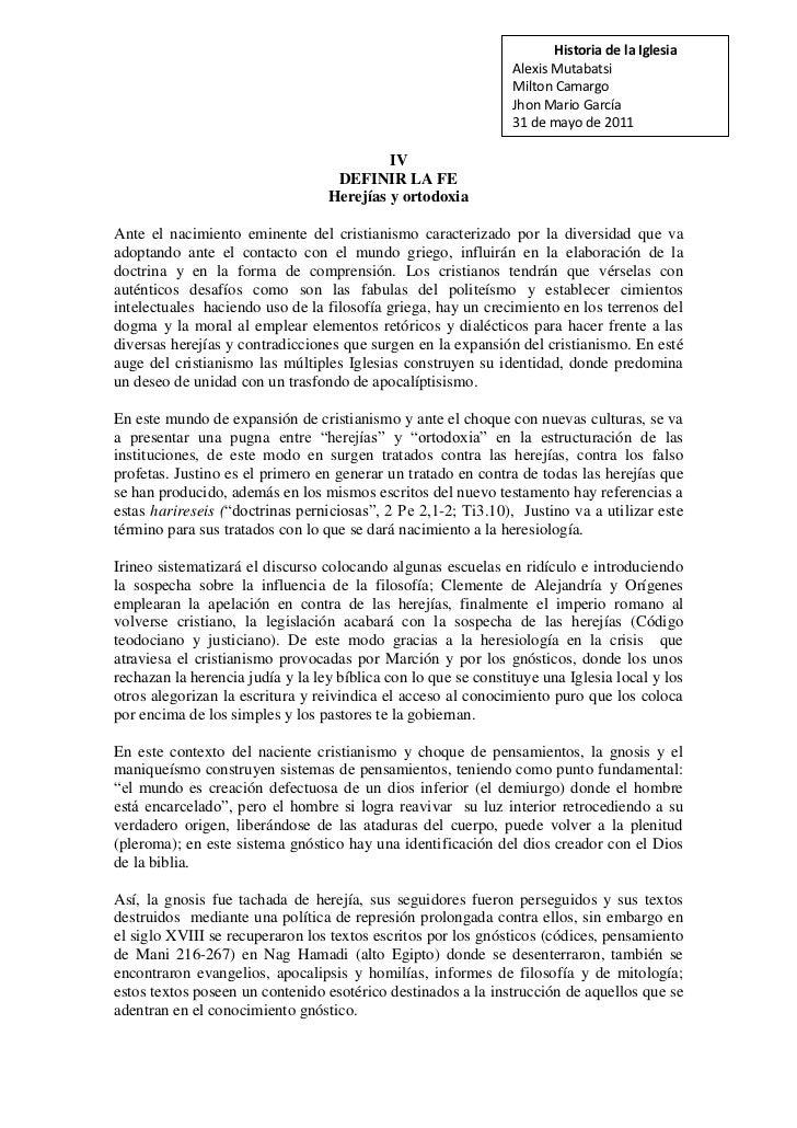Historia de la IglesiaAlexis MutabatsiMilton CamargoJhon Mario García31 de mayo de 2011<br />IV<br />DEFINIR LA FE<br />He...