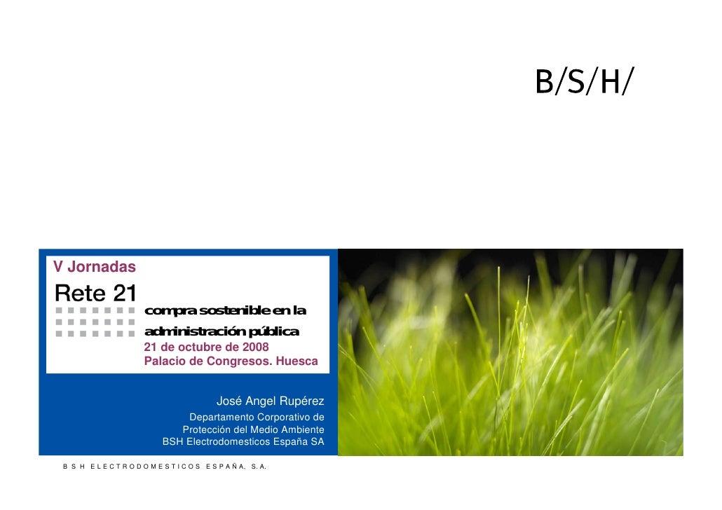 V Jornadas                          compra sostenible en la                         administración pública                ...