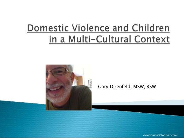 Gary Direnfeld, MSW, RSW                  www.yoursocialworker.com