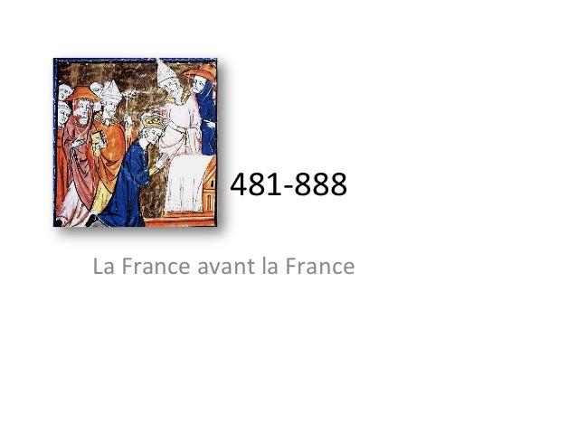 481-‐888 La France avant la France