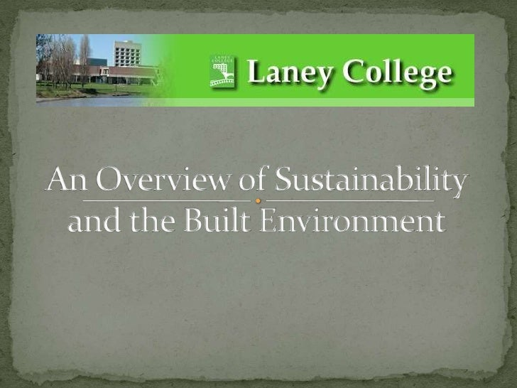 An Overview of Sustainability and the Built Environment<br />