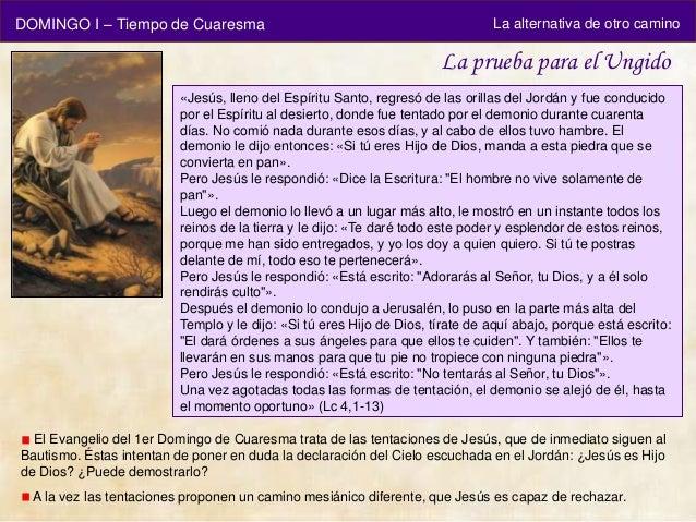 DOMINGO I – Tiempo de Cuaresma                                                 La alternativa de otro camino              ...