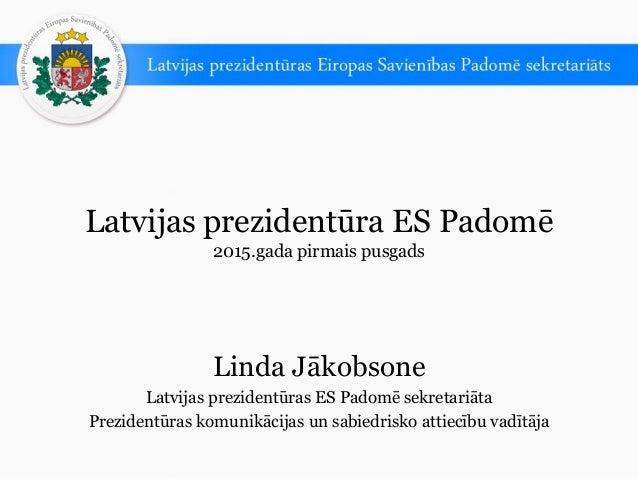 Latvijas prezidentūra ES Padomē