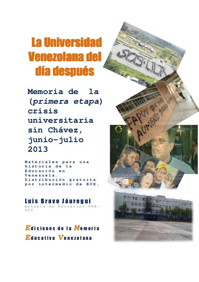 Luis Bravo Jáuregui: La universidad venezolana del día después.