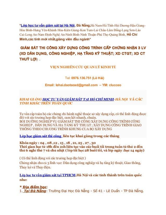 *Lớp học tư vấn giám sát tại Hà Nội, Đà Nẵng,Hà Nam-Hà Tĩnh-Hải Dương-Hậu Giang-Hòa Bình-Hưng Yên-Khánh Hòa-Kiên Giang-Kon...