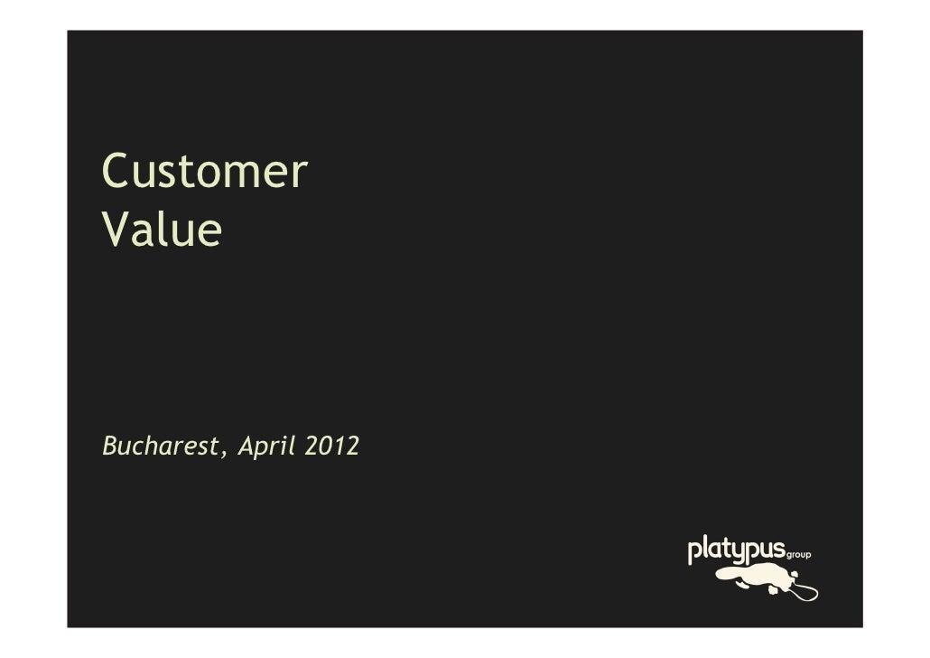 CustomerValueBucharest, April 2012