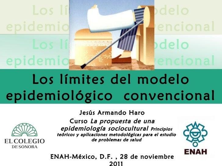Jesús Armando Haro Curso  La propuesta de una epidemiología sociocultural  Principios teóricos y aplicaciones metodológica...