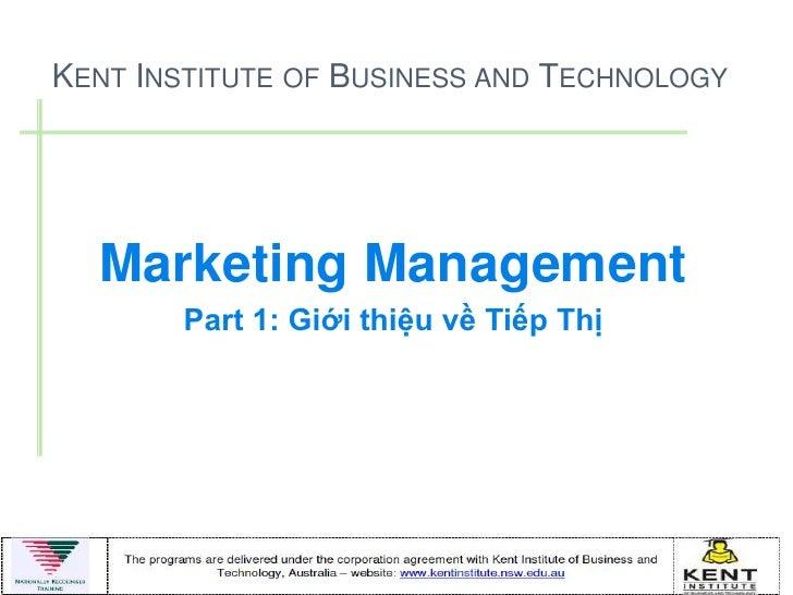 Marketing Management - Part 1 - Marketing Introduction