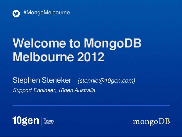 Welcome to MongoDB Melbourne 2012