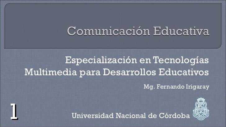 1 - Modelos de Comunicación y Modelos de Educación