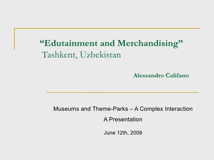 Museums and Theme-Parks - A Complex Interaction