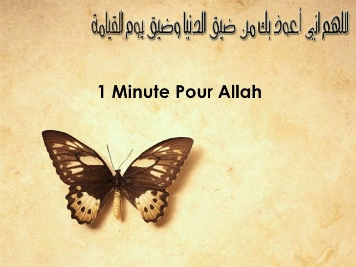 1 Minute Pour Allah