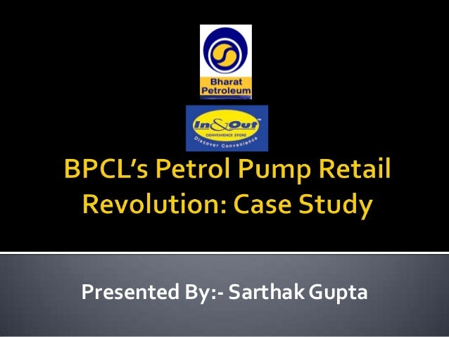 BPCL's Petrol Pump Retail Revolution Case