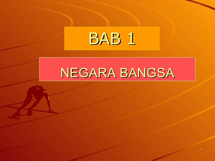 NEGARA BANGSA BAB 1