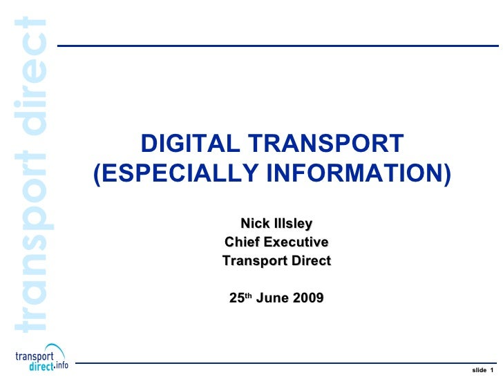 1. Nick Illsley, Transport Direct - Digital Transport
