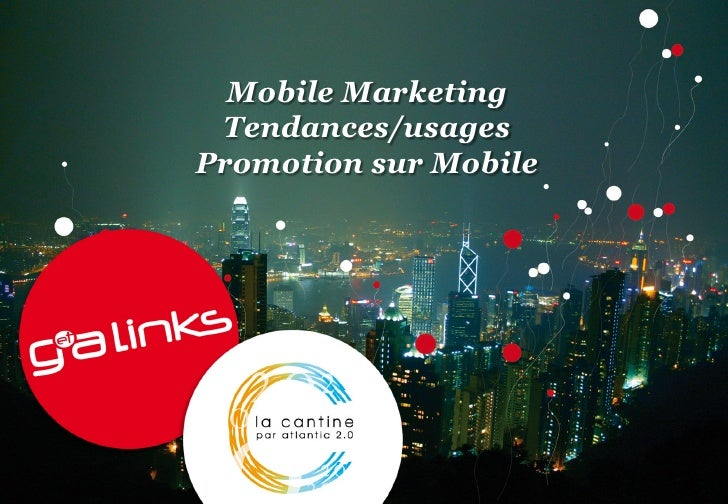 Mobile Marketing Tendances/usagesPromotion sur Mobile