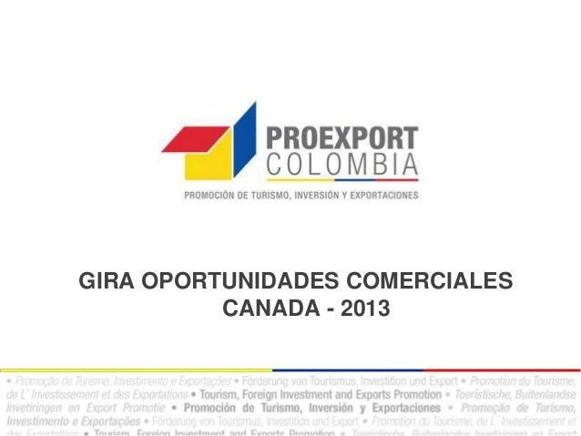 GIRA OPORTUNIDADES COMERCIALESCANADA - 2013