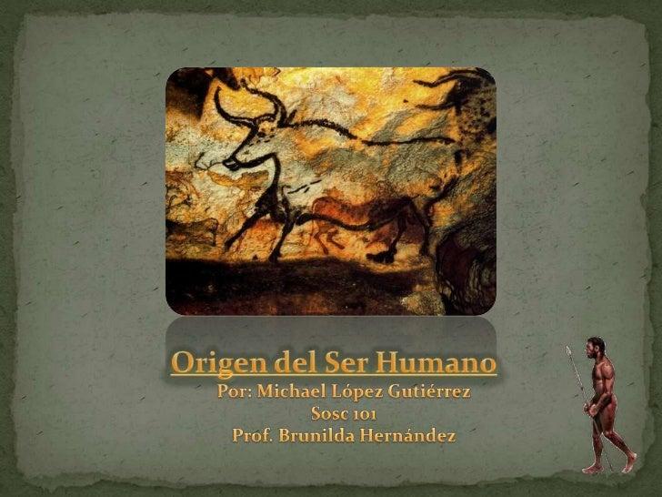 Teorias sobre el origen de la humanidad