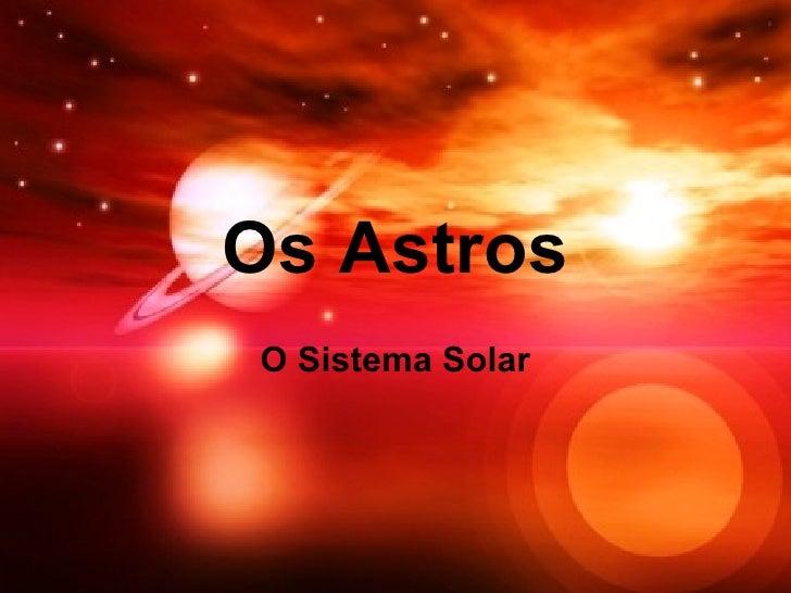 Os Astros O Sistema Solar