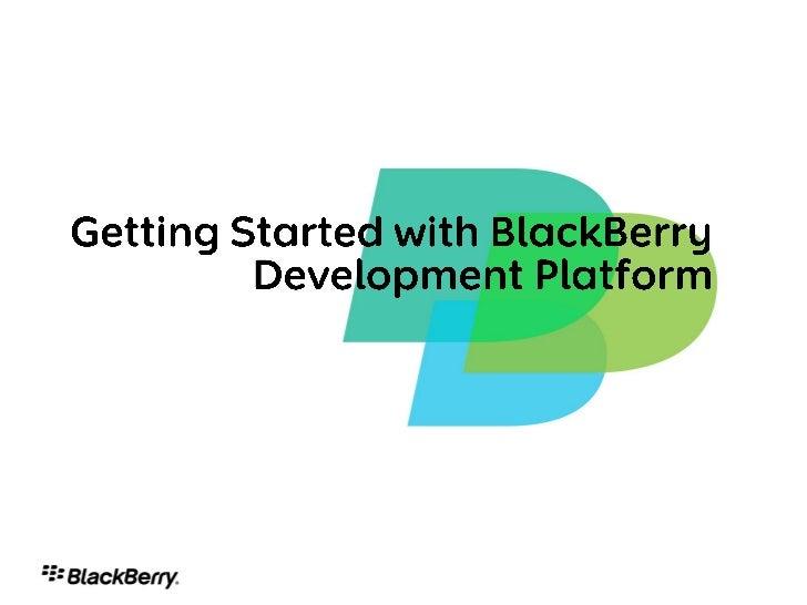 BlackBerry Developer Overview