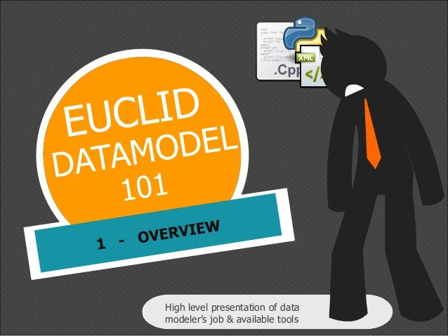 High level presentation of data modeler's job & available tools