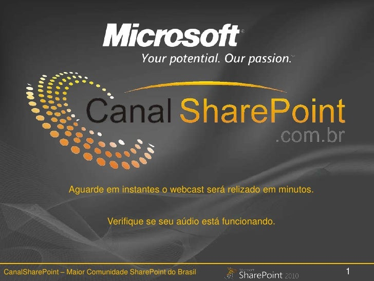 1 - WebCast Overview SharePoint 2010 - Comunidade CanalSharePoint