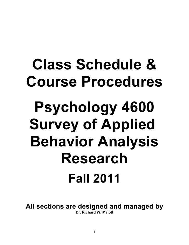 Class Schedule &Course Procedures Psychology 4600 Survey of Applied Behavior Analysis     Research            Fall 2011All...