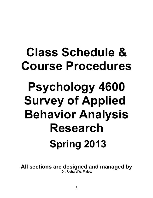 Class Schedule &Course Procedures Psychology 4600 Survey of Applied Behavior Analysis     Research          Spring 2013All...
