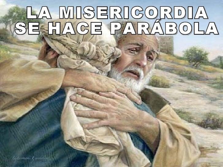 """""""Un hombre tenía dos hijos: y el menor de ellos dijo al  padre: padre, dame la parte de la hacienda que me                ..."""