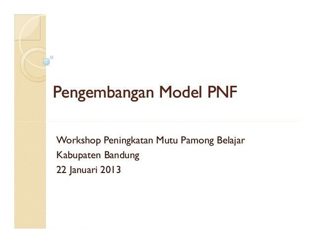 Pengembangan Model PNF