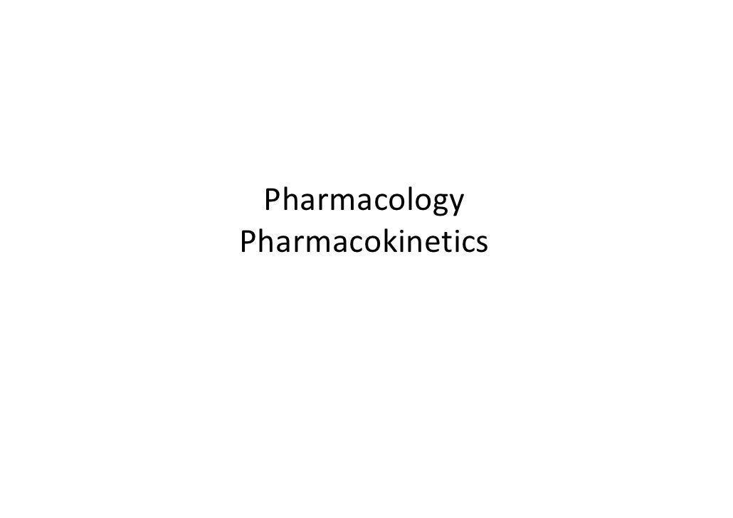 Pharmacology Pharmacokinetics