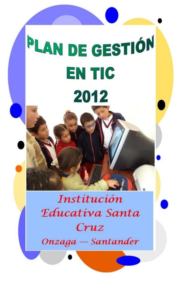 1.plan de gestión en tic institución educativa santa cruz onzaga