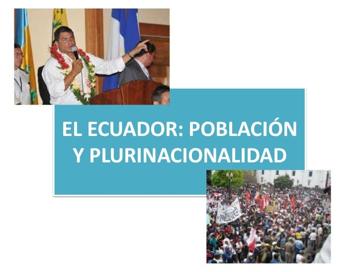 EL ECUADOR: POBLACIÓN Y PLURINACIONALIDAD