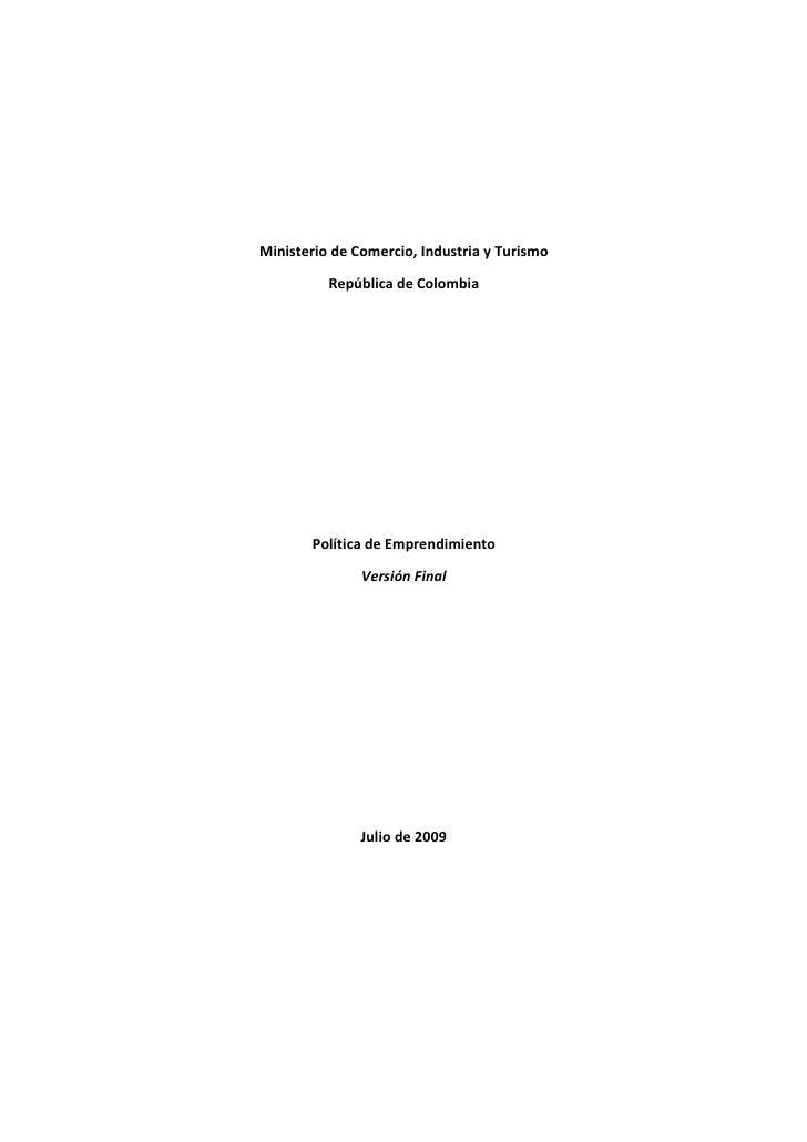 Ministerio de Comercio, Industria y Turismo          República de Colombia       Política de Emprendimiento               ...