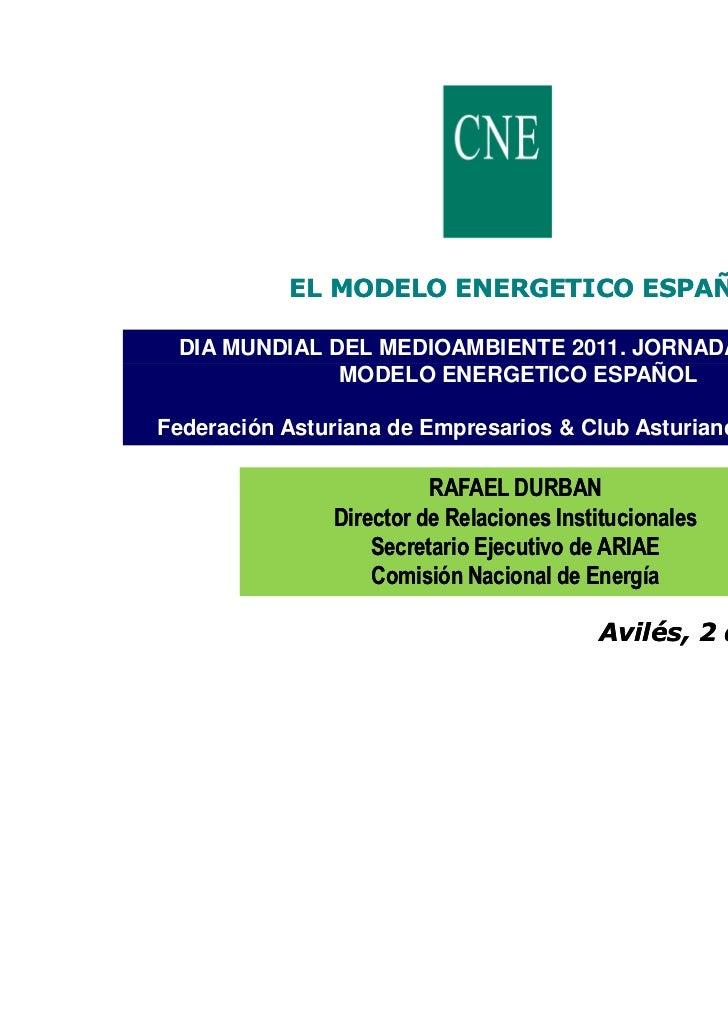 Día Mundial del Medio Ambiente 2011. Ponencia de D. Rafael Durban (Comisión Nacional de la Energía)