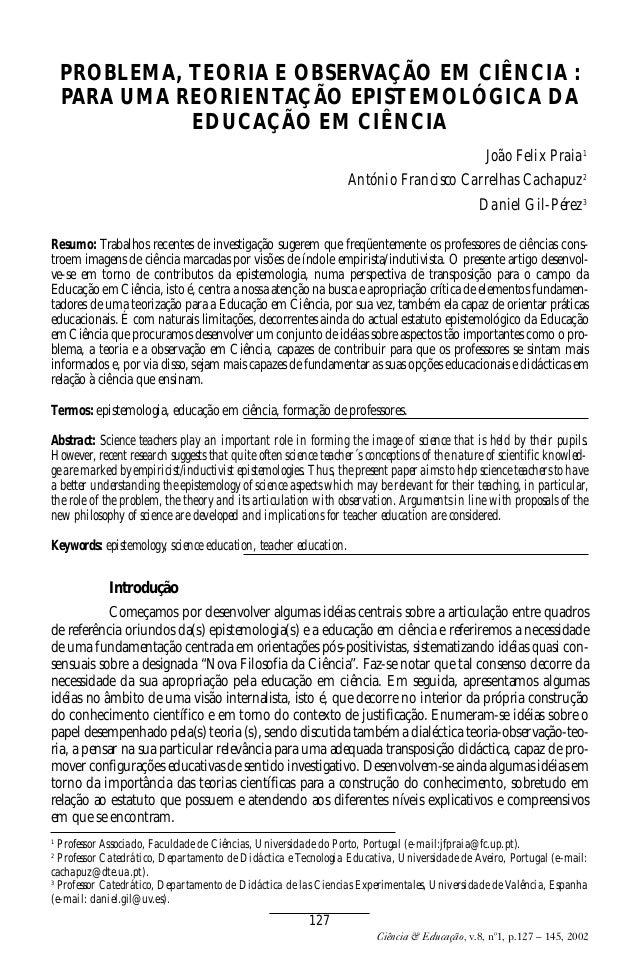 Revista Nardi n8v1 ok  15/10/03  9:20  Page 127  PROBLEMA, TEORIA E OBSERVAÇÃO EM CIÊNCIA : PARA UMA REORIENTAÇÃO EPISTEMO...