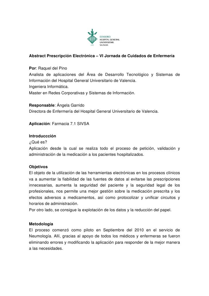 Abstract Prescripción Electrónica – VI Jornada de Cuidados de EnfermeríaPor: Raquel del PinoAnalista de aplicaciones del Á...