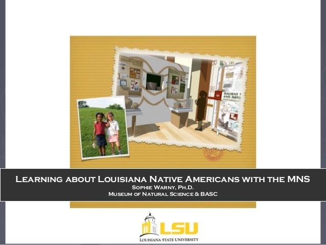 LSU MNS presentation on native americans