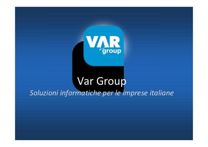 Var GroupSoluzioni informatiche per le imprese italiane