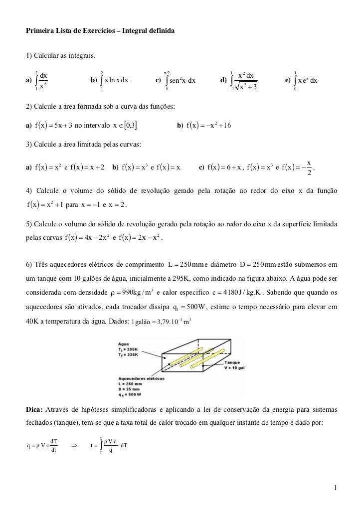 Primeira Lista de Exercícios – Integral definida1) Calcular as integrais.     2                         2                 ...