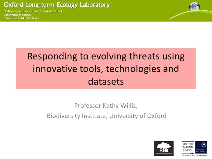 Responding to evolving threats using innovative tools, technologies and              datasets              Professor Kathy...